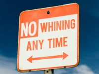no whining sign 2