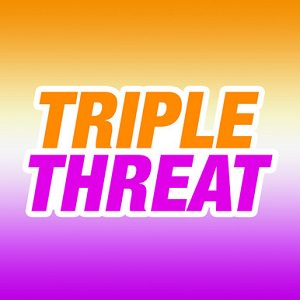 triple threat 1